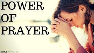POWER of PRAYER - Inspirational & Motivational Video