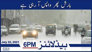 Samaa News Headlines 6pm - Barish phir wapis aa rahi hai   SAMAA TV