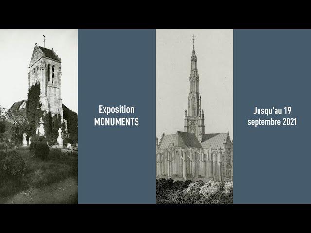 Exposition MONUMENTS aux Archives départementales de l'Oise