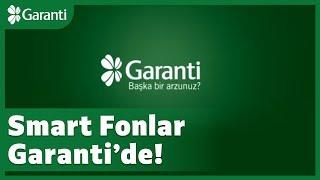 Yepyeni bir yatırım anlayışı Smart Fonlar Garanti'de!