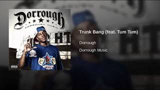 Dorrough - Trunk Bang Bass Boosted