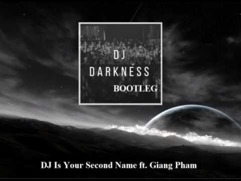 C-Bool Feat  Giang Pham   DJ Is Your Second Name ( Dj Darkness BOOTLEG )