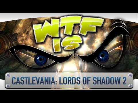 ► WTF Is... - Castlevania: Lords of Shadow 2 ? video thumbnail