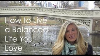 How to Create a Balanced Life    Jenna Raynell Yoga