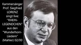 Siegfried Lorenz singt Gustav Mahler: Rheinlegendchen