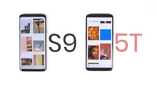 OnePlus 5T vs Samsung Galaxy S9 and Samsung Galaxy S9+