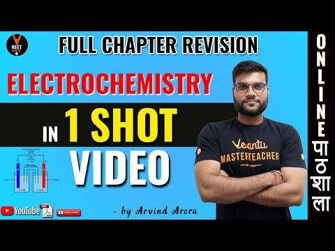 Electrochemistry Full Chapter Revision In 1 Shot | CBSE 12th Board Exam | Arvind Arora