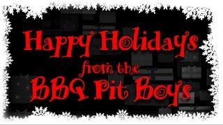 Happy Holidays Cheer From The BBQ Pit Boys