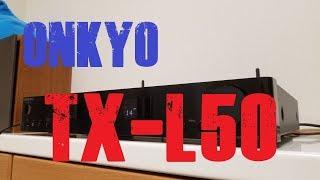 ONKYO TX-L50 簡単にレビュー!  ONKYO TX-L50 review!