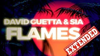 David Guetta Ft. Sia   Flames (Extended Version)