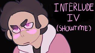 Interlude IV (Showtime) || (Steven Universe Future Animatic)