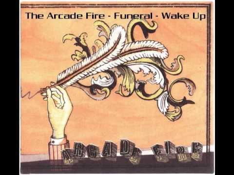 The Arcade Fire - Wake Up Mp3