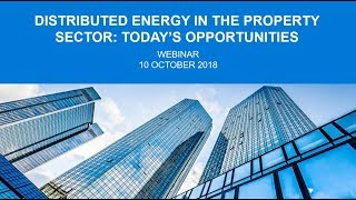 Webinar: Distributed Energy in the Property Sector – Today's Opportunities