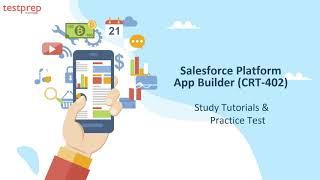 How to Prepare for Salesforce Platform App Builder (CRT-402) ?