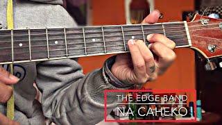 Na Caheko - The Edge Band Guitar Lesson