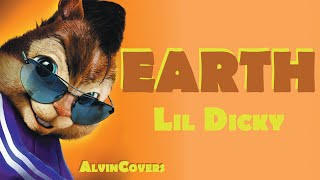 Lil Dicky - EARTH - Alvin and the Chipmunks