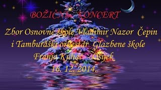 preview picture of video 'Božićni koncert 16.12.2014. Čepin'