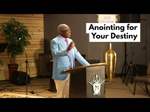 The Anointing for Your Destiny