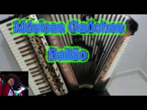 Músicas  Campeiras Gaúchas- Bailão