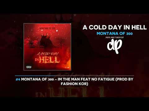 Montana of 300 – A Cold Day In Hell (FULL MIXTAPE)