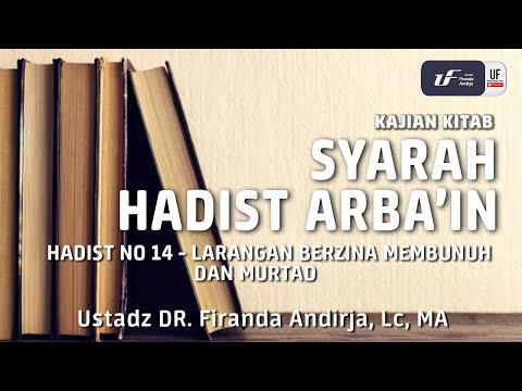 Hadist Arba'in no 14 – Larangan Berzina, Membunuh & Murtad