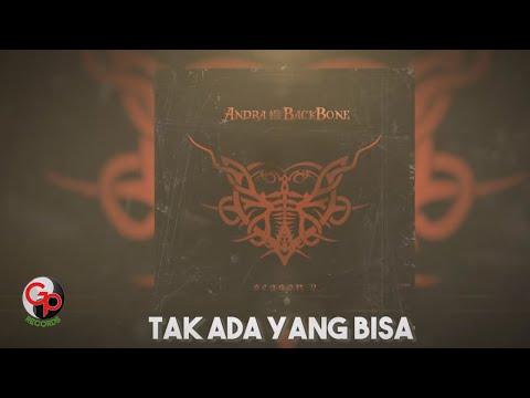 ANDRA AND THE BACKBONE | TAK ADA YANG BISA [LIRIK]