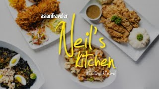 asianTraveler's [Eat, Drink, Travel] featuring Neil's Kitchen