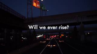 Will We Ever Rise
