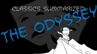 Classics Summarized: The Odyssey