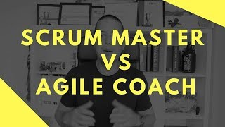 Scrum Master vs Agile Coach - Difference Explained