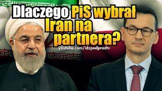 Dlaczego PiS wybrał Iran na partnera?