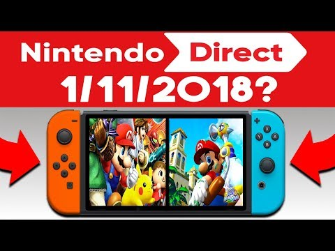 12 HUGE Nintendo Switch January 2018 Direct Predictions! (Nintendo Switch Games 2018)