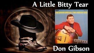 Don Gibson - A Little Bitty Tear