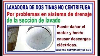 Se llena de agua la tina de centrifugado. Lavadora de 2 tinas. No exprime, no centrifuga.