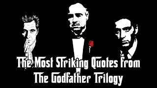 The Most Striking Quotes From The Godfather Trilogy