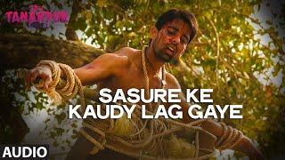 'Sasure Ke Kaudy Lag gaye' - Song Audio - Miss Tanakpur Haazir Ho