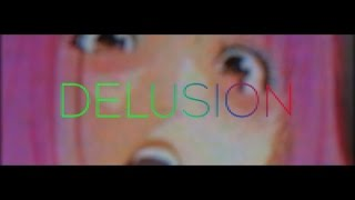 Delusion ft. MoAMV, ryL