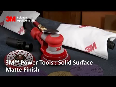 3M™ Power Tools : Solid Surface Matte Finish
