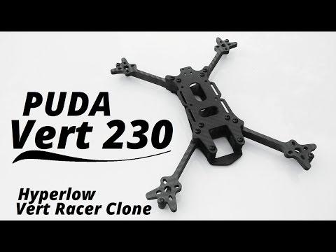 Puda Vert 230 Frame (Hyperlow Vert Racer Clone) From Banggood