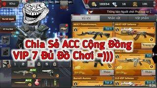 CF Mobile/CF Legends | Chia Sẻ ACC Cộng Đồng VIP 7 Đủ Đồ Chơi