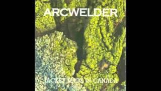 Arcwelder - I Hates to Lose