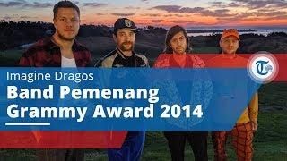 Imagine Dragons, Grup Musik Peraih Grammy Award 2014