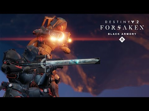 Destiny 2: Forsaken Annual Pass – Weapons of the Black Armory Trailer thumbnail