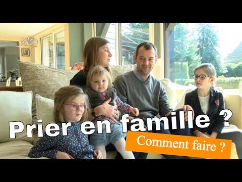 Prier : L'apprentissage en famille (2/2)