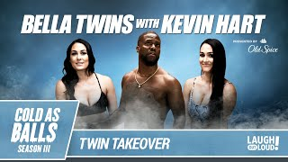 The Bella Twins Become Total Divas in Kevin Hart's Cold Tubs | Cold as Balls Season 3