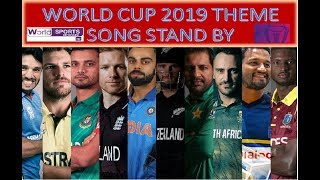 Stand By| ICC World Cup 2019  Theme Song| Loryn Ft.Rudimental Presented World Sports HD