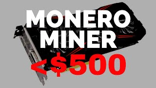 BEST Monero (XMR) Mining Rig Under $535!