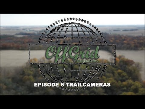 Off Grid with Ralph and Vicki Episode 6 Using Trail Cameras