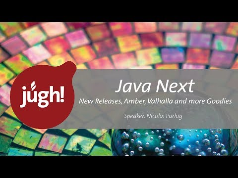 Java Next – New Releases, Amber, Valhalla and more Goodies