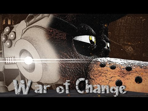 'War Of Change' | A Semi-Original Animated Short